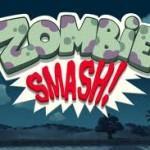 zombies smash