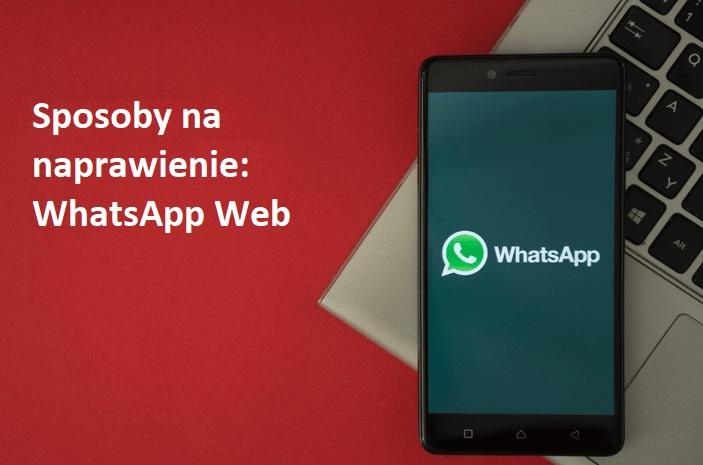 naprawa-whatsapp-web-gdy-zepsute