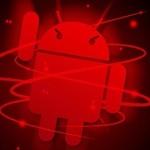 Nuevo virus en Android, ataca cuando apagas tu terminal