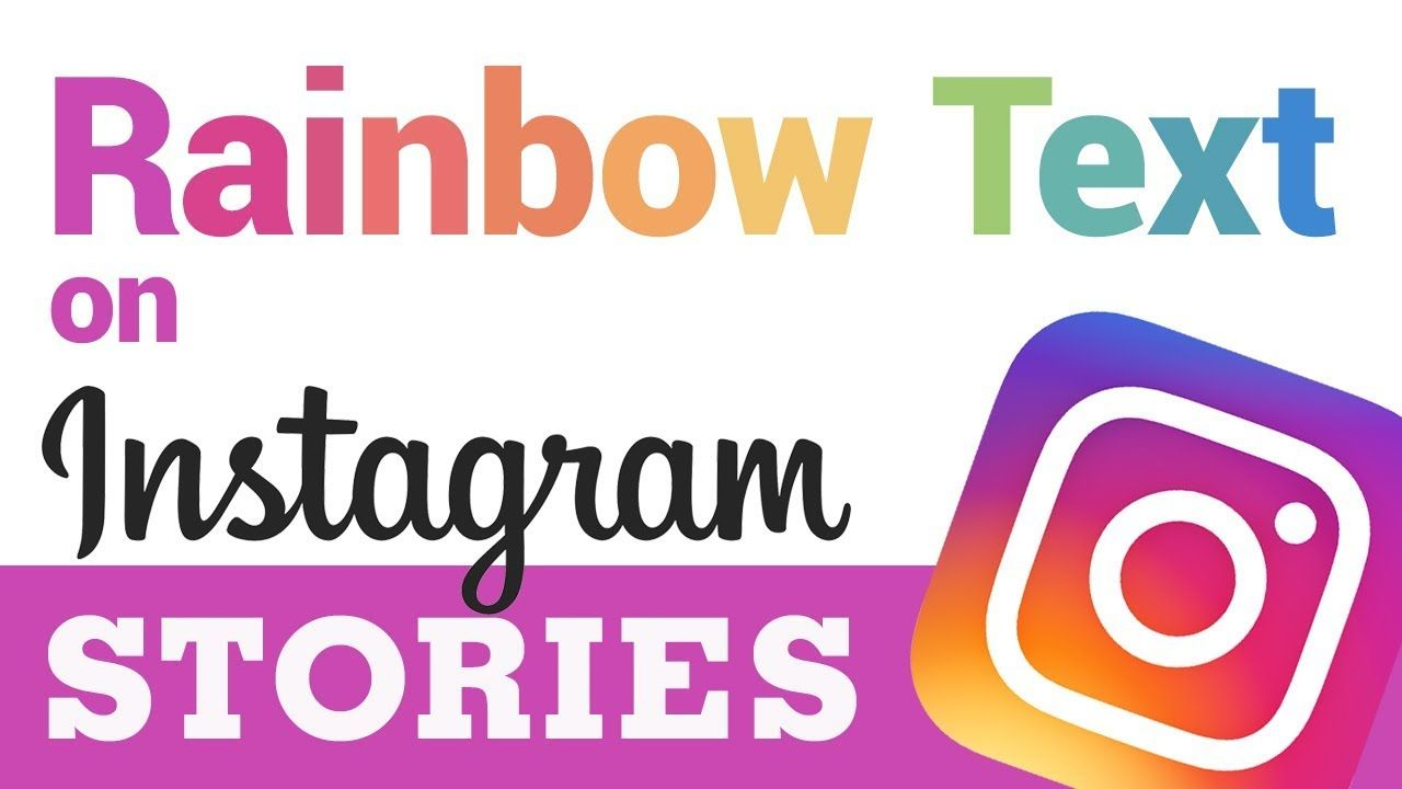 Image 1 How To Write In Rainbow Text On Instagram Stories