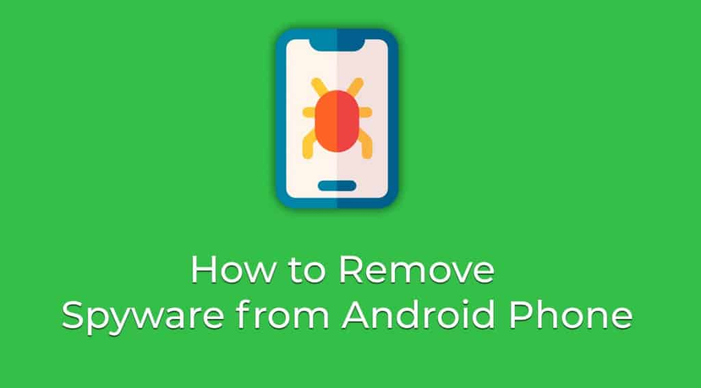 Image 2: How to Detect and Remove Spyware From Android