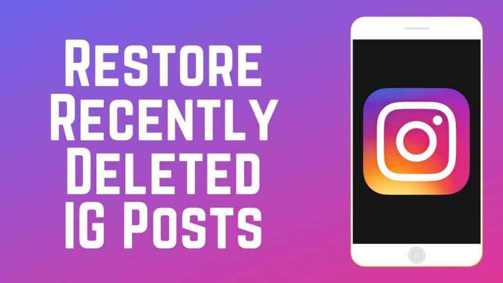 How to Restore Recently Deleted Instagram Posts