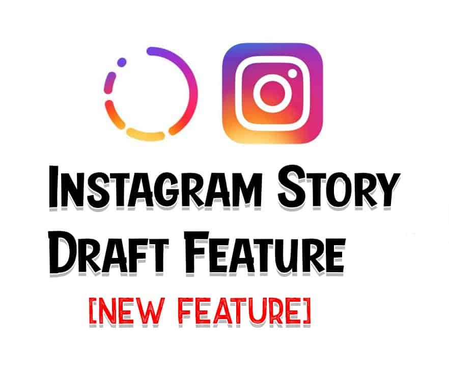 How to Save Instagram Stories as Drafts