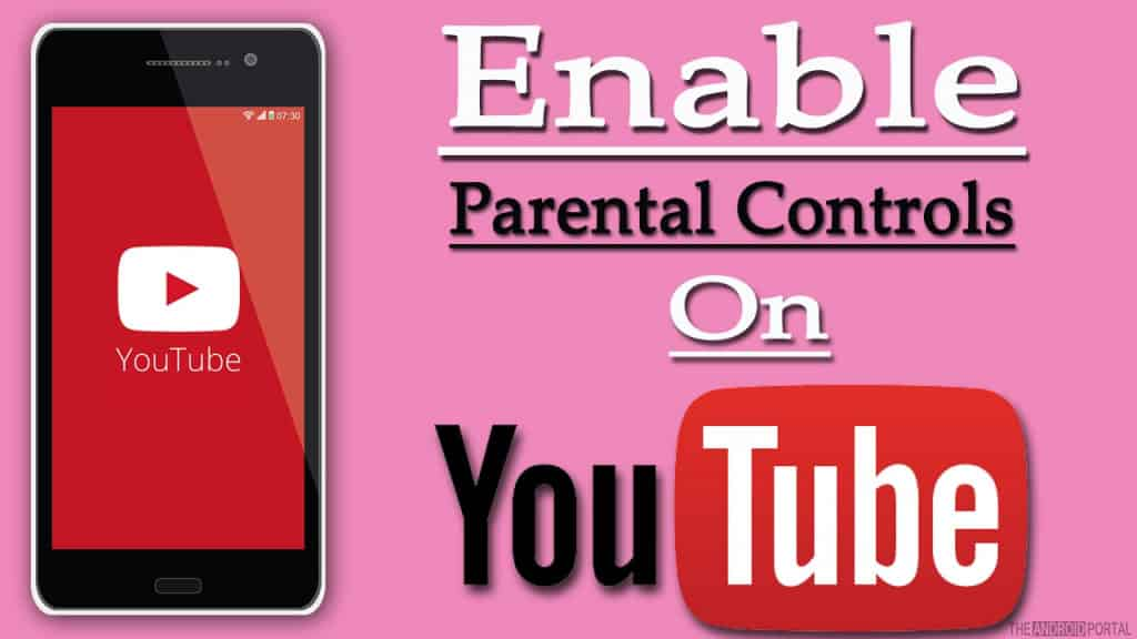 How to Set Up YouTube Parental Controls on Android