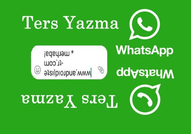 ters yazı, whatsapp ters yazma