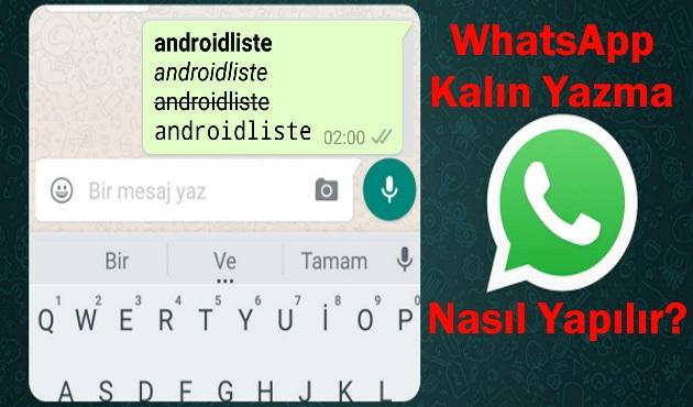 whatsapp kalın yazma