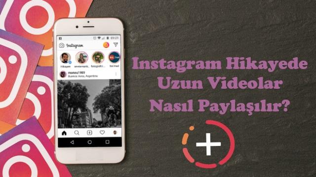 instagram hikayede video paylaşma