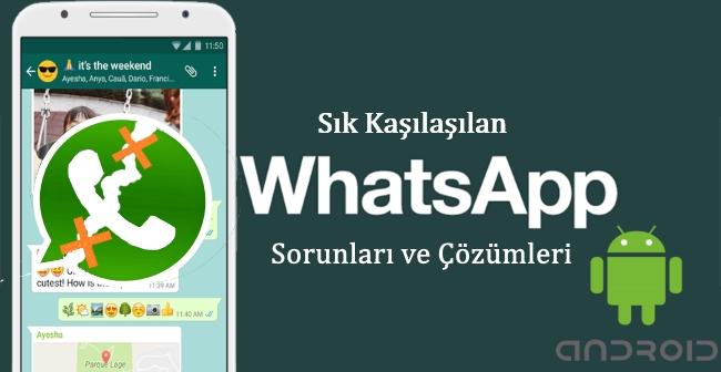 whatsapp problemi, whatsapp sorunu