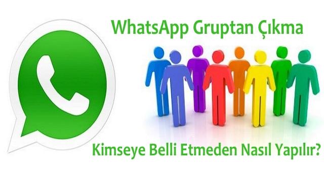 whatsapp gruptan çıkma