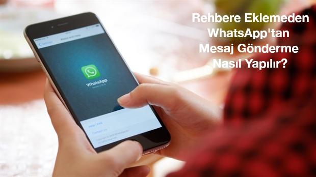 rehbere eklemeden whatsapp tan mesaj gonderme