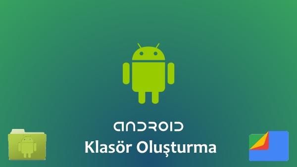 android klasör oluşturma