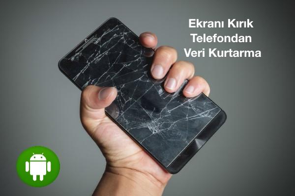 ekranı-kırık-telefondan-veri-kurtarma