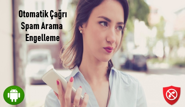spam-arama-engelleme