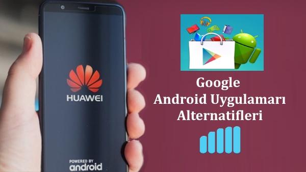 huawe-google-android-uygulamaları