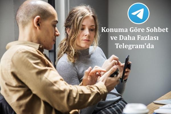 konuma-göre-sohbet-telegram
