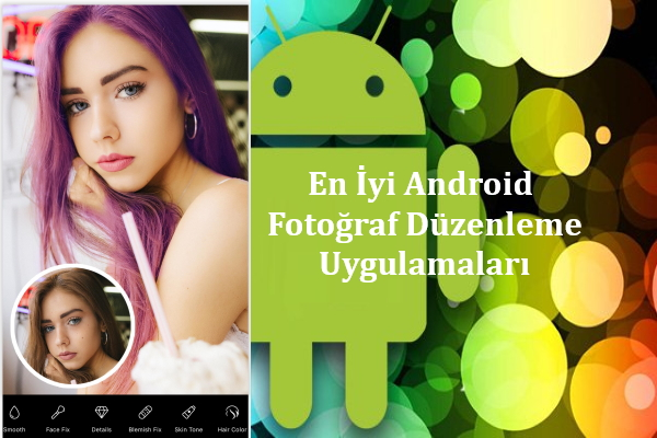 en-iyi-android-fotoğraf-düzenleme-uygulamaları