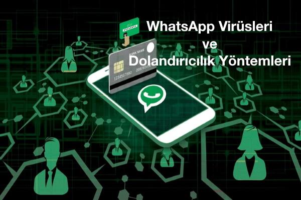 whatsapp-virüs-dolandırıcılık