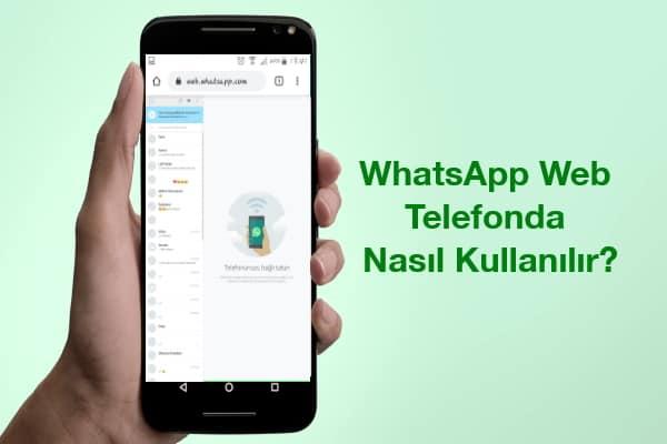 whatsapp-web-telefonda-nasıl-kullanılır