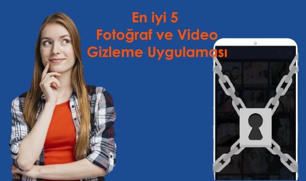 fotoğraf-ve-video-gizleme-uygulaması