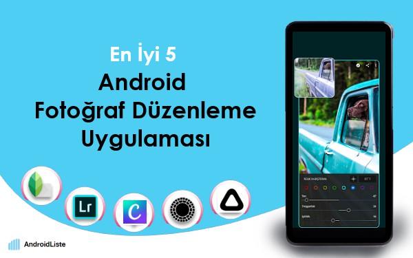 en-iyi-android-fotoğraf-düzenleme-uygulaması