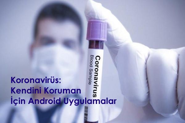koronavirüs-türkiye-en-iyi-android-uygulamalar