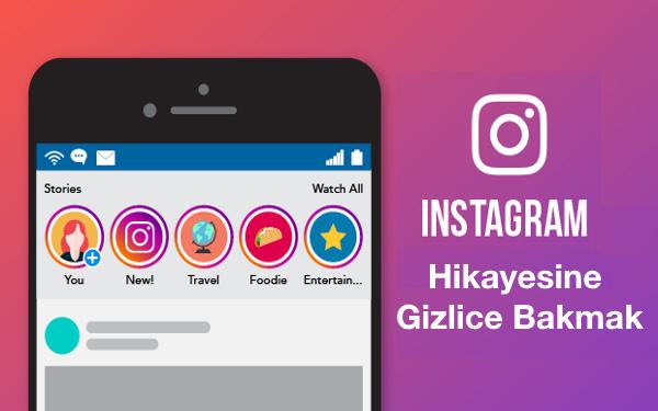 instagram-hikayesine-gizlice-bakmak