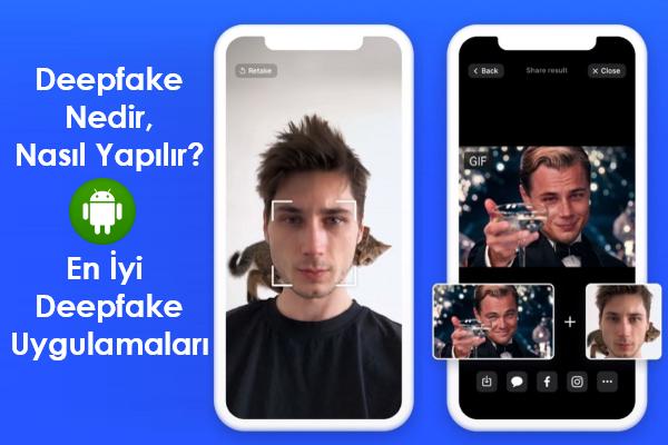 deepfake-nedir-nasıl-yapılır