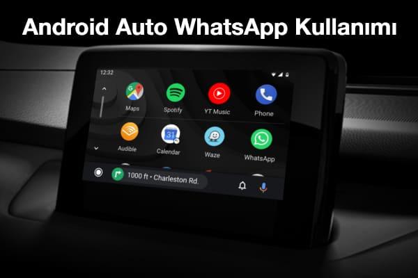 android-auto-whatsapp-kullanımı