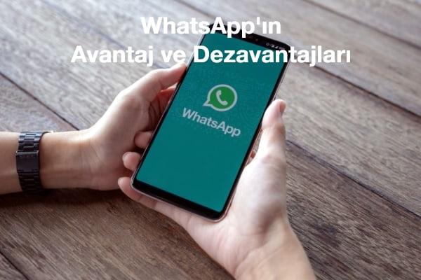 whatsapp-avantaj-ve-dezavantajları