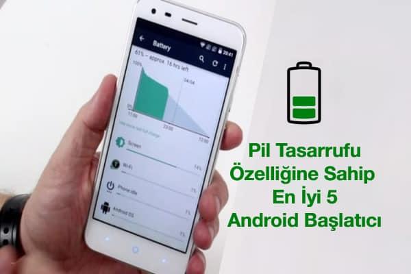 en-iyi-android-başlatıcı-pil-tasarrufu